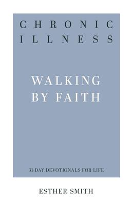 Chronic Illness by Esther  Smith