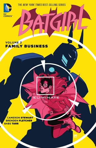 Batgirl, Volume 2: Family Business
