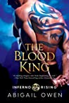 The Blood King (Inferno Rising, #2)