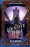 The Identity Thief (The God Machine, #1)
