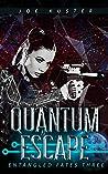 Quantum Escape (Entangled Fates, #3)