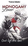 Monogamy Book One. Lover (Monogamy, #1)