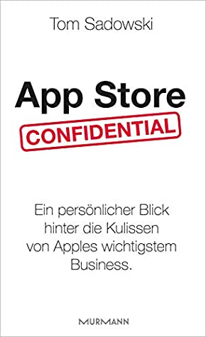 App Store Confidential by Tom Sadowski