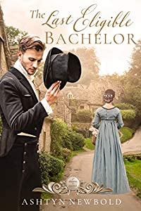 The Last Eligible Bachelor  (Seasons of Change Book, #3)