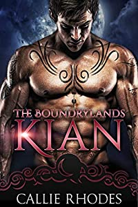 Kian (The Boundarylands, #1)