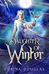 Daughter of Winter (Daughter of Winter #1)