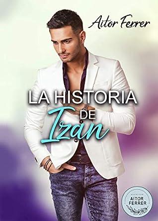 La historia de Izan