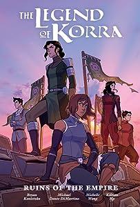 The Legend of Korra: Ruins of the Empire (The Legend of Korra, #2)