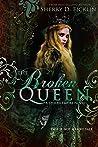 The Broken Queen (Stolen Empire, #6)