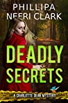 Deadly Secrets (Charlotte Dean Mysteries, #3)