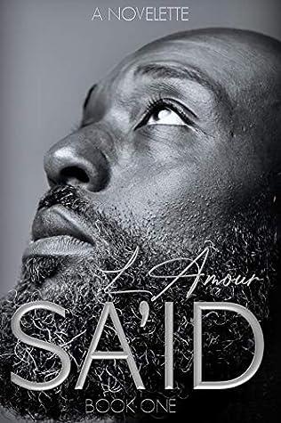 SA'ID: (An Illicit Love Book 1)