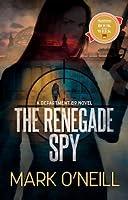 The Renegade Spy (Department 89 #1)