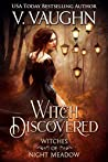 Witch Discovered (Witches of Night Meadow #4)