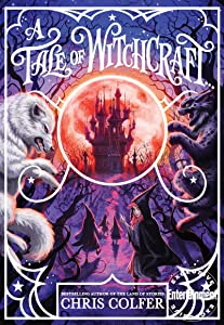 A Tale of Witchcraft... (A Tale of Magic, #2)