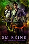 Reign of Monsters (Artifact Hunters, #2)