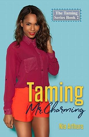 Taming Mr. Charming (Taming #2)