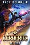 Kill Order (Cerberus, #0)