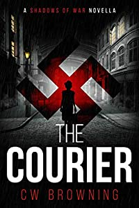 The Courier (Shadows of War #0.5)