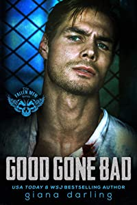Good Gone Bad (The Fallen Men, #3)