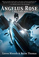 Angelus Rose (As Above, So Below #2)