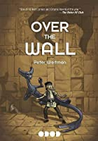 Over the Wall (Stonebreaker Chronicles #1)