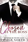 Chosen By The Boss (For The Boss, Part Two)