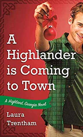 A Highlander is Coming to Town (Highland, Georgia, #3)