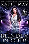 Blindly Indicted by Katie May