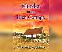 Murder in an Irish Cottage (Irish Village Mystery)