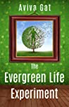 The Evergreen Life Experiment