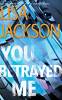 You Betrayed Me (The Cahills #3)