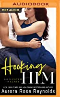 Hooking Him (How to Catch an Alpha #3)