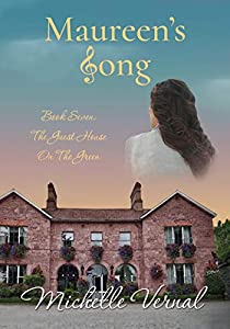 Maureen's Song (The Guesthouse on the Green #6)