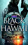 Black Hawaii (Quentin Black Mystery #13)