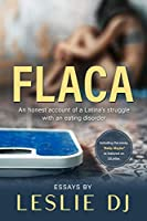 FLACA: An Honest Account of a Latina with an Eating Disorder