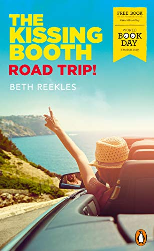 The Kissing Booth Road Trip World Book Day 2020 By Beth Reekles
