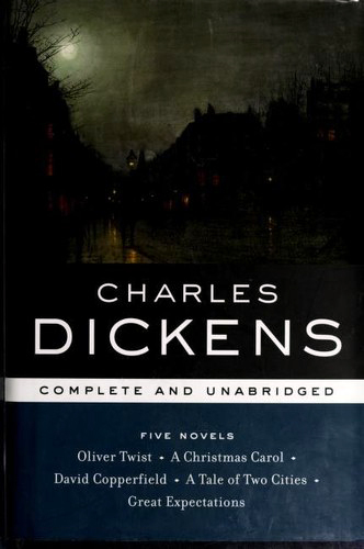 Five Novels: Oliver Twist, A Christmas Carol, David Copperfield, A Tale of Two Cities, Great Expectations