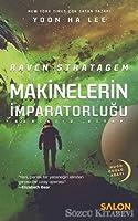 Raven Stratagem (Makinelerin İmparatorluğu, #2)