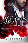 The Vampire's Club Book Seven (The Vampire's Club #7)