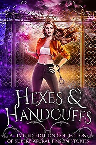 Hexes & Handcuffs
