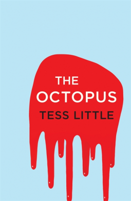 The Octopus by Tess little