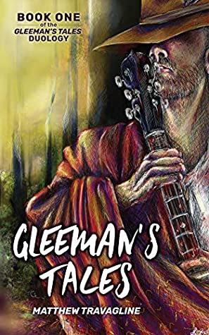 Gleeman's Tales (The Gleeman's Tales Duology #1)