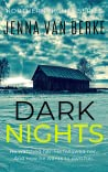 Dark Nights: A Stalker's Obsession (Northern Nights Series, #2)