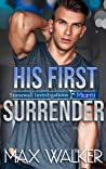 His First Surrender (Stonewall Investigations Miami, #3)
