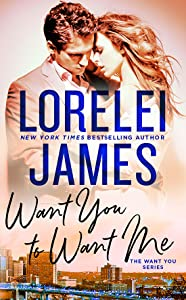Want You to Want Me (Want You, #2)