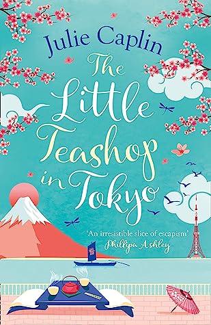 The Little Teashop in Tokyo (Romantic Escapes, #6)