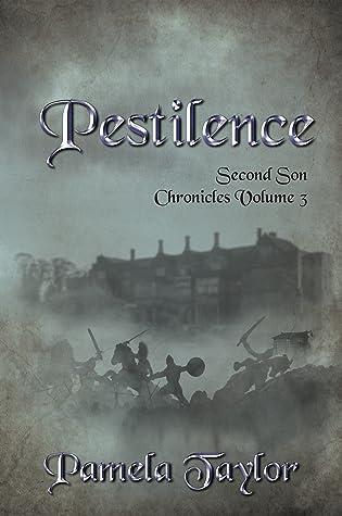 Pestilence (Second Son Chronicles #3)