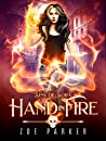 Hand in Fire (Sins of Sora, #1)