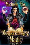 Motherducking Magic (Bad Magic Bounty Hunter #1)