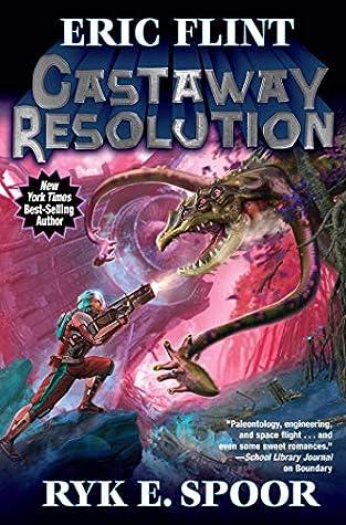 Castaway Resolution Boundary Series Book 6 By Eric Flint